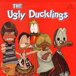 THE UGLY DUCKLINGS - S/T