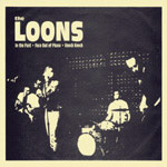 THE LOONS - INTHE PAST + 2