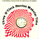 THE LEMON FOG &  THE NOMADS - THREE O'CLOCK MERRIAN WEBSTER TIME